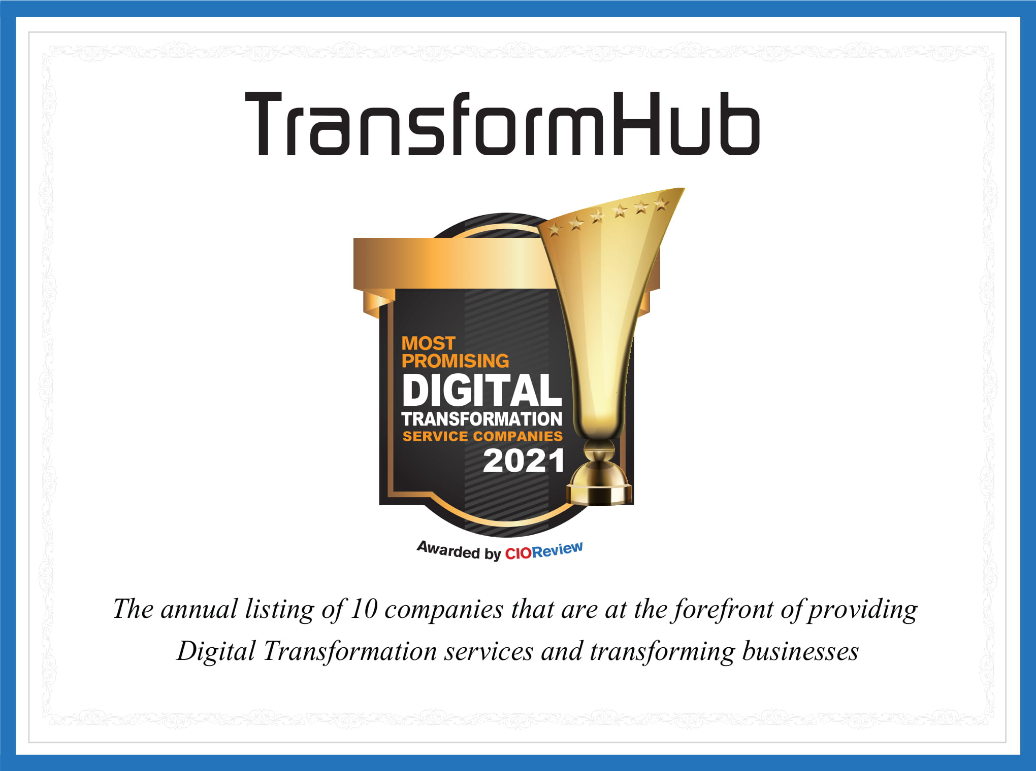 Most Promising Digital Transformation Service Companies 2021 by CIO Review